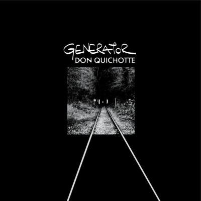 Generator - Don Quichotte (LP) (Ltd)