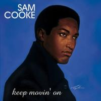 Cooke, Sam - Keep Movin' On (2LP)