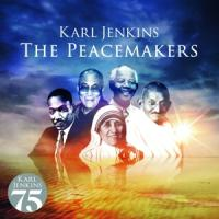 Jenkins, Karl - Peacemakers