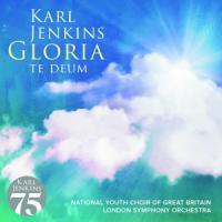 Jenkins, Karl - Gloria - Te Deum