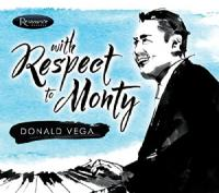 Donald Vega - With Respect To Monty