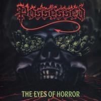 Possessed - Eyes Of Horror (LP)