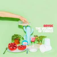 Bryde - Volume Of Things (LP)