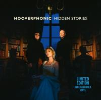 Hooverphonic - Hidden Stories (LP) (Blue Vinyl)