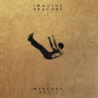 Imagine Dragons - Mercury - Act 1