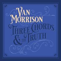 Morrison, Van - Three Chords And The Truth (Silver Vinyl) (2LP)