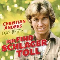 Anders, Christian - Ich Find Schlager Toll (Das Beste)