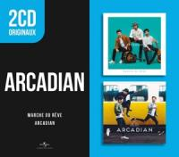 Arcadian - Marche Ou Reve / Arcadian (2CD)