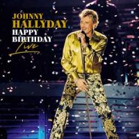 Hallyday, Johnny - Happy Birthday Live (LP)