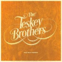 Teskey Brothers - Half Mile Harvest (LP)
