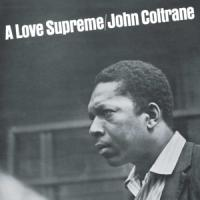 Coltrane, John - A Love Supreme (Transparent Vinyl) (LP)