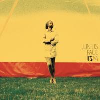 Paul, Junius - Ism (2LP)