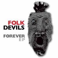 Folk Devils - Forever (Transparent Red Vinyl) (10INCH)