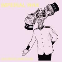 Imperial Wax - Gastwerk Saboteurs LP