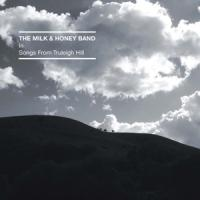 Milk And Honey Band - Songs From Truleigh Hill (LP)