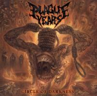 Plague Years - Circle Of Darkness (LP)