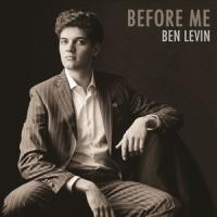 Levin, Ben - Before Me