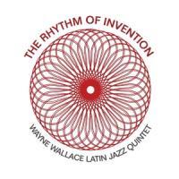 Wallace, Wayne -Latin Jazz Quintet- - Rhythm Of Invention