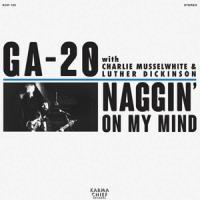 Ga-20 - Naggin' On My Mind (Blue) (7INCH)