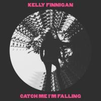 Finnigan, Kelly - Catch Me I'M Falling (Pink) (7INCH)