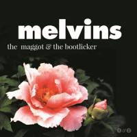 Melvins - The Maggot & The Bootlicker (2LP)
