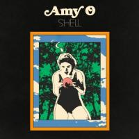 Amy O - Shell (Translucent Orange Vinyl) (LP)
