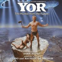 Ost - Yor, The Hunter From The Future (Music By J. Scott & G. De Angelis)