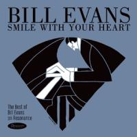 Bill Evans - Smile With Your Heart The Best Of