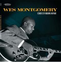Wes Montgomery - Echoes Of Indiana Avenue