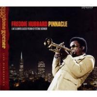 Freddie Hubbard - Pinnacle Live & Unreleased