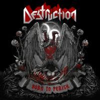 Destruction - Born To Perish (2LP)