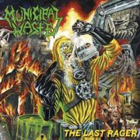 Municipal Waste - Last Rager (LP)