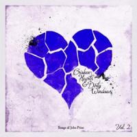 V/A - Broken Hearts & Dirty Windows: (Songs Of John Prine, Vol. 2) (LP)