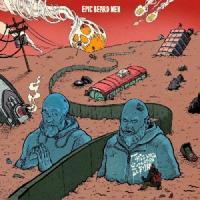 Epic Beard Men - This Was Supposed To Be Fun LP
