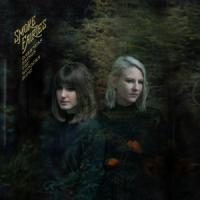 Smoke Fairies - Darkness Brings The Wonders Home (LP)