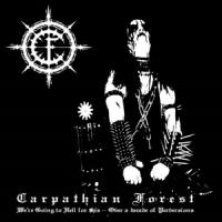 Carpathian Forest - We'Re Going To Hell For This (LP)