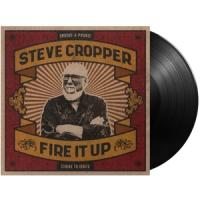 Cropper, Steve - Fire It Up (LP)