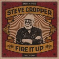 Cropper, Steve - Fire It Up