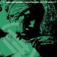 Strike Anywhere - Nightmares Of The West (LP)