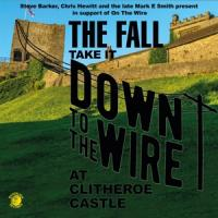 Fall - Take It To The Wire - Live 1985 (LP)
