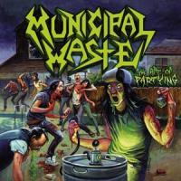 Municipal Waste - Art Of Partying (LP)