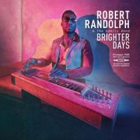 Randolph, Robert & The Family Band - Brighter Days