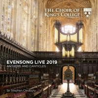 Choir Of Kings College Cambridge St - Evensong Live 2019 Anthems And Cant