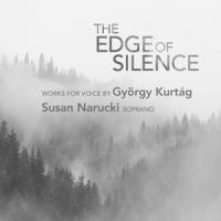 Susan Narucki - The Edge Of Silence