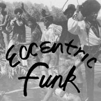 Various - Eccentric Funk (Crystal Clear Vinyl) (LP)