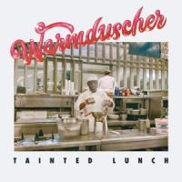 Warmduscher - Tainted Lunch (Red) (LP)