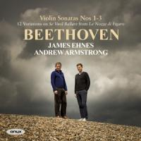 James Ehnes Andrew Armstrong - Beethoven Violin Sonatas 1-3 James