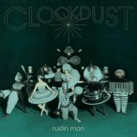 Rustin Man - Clockdust (LP)