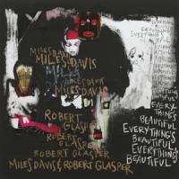 Davis, Miles - Everything'S Beautiful (Ft. Robert Glasper) (LP)