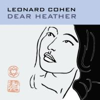 Cohen, Leonard - Dear Heather (LP)